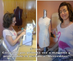 TERCER DÍA_cosiendo a máquina el vestido de Merceditas